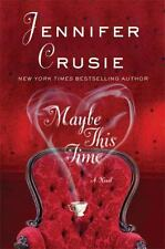 Maybe This Time by Jennifer Crusie (2011, Paperback)