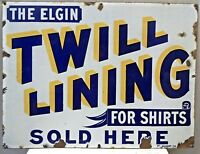 The Elgin Twill Lining For Shirts Vintage Porcelain Enamel Sign Advertise Rare