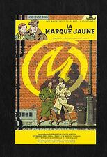 "CARTE DE BLAKE ET MORTIMER ""LA MARQUEJAUNE"" (2000)"