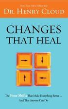 Changes That Heal : The Four Shifts That Make Everything Better... and That...