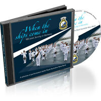WHEN THE SHIPS COME HOME - IFR 2013 SYDNEY WITH ROYAL AUSTRALIAN NAVY BAND