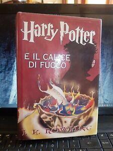 Harry Potter e il calice di fuoco Rowling  prima edizione Mondolibri