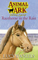 Racehorse in the Rain (Animal Ark), Daniels, Lucy, Very Good Book