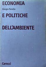 GIORGIO PANELLA ECONOMIA E POLITICHE DELL'AMBIENTE CAROCCI 2002