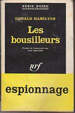 DONALD HAMILTON LES BOUSILLEURS SERIE NOIRE 715 ESPIONNAGE PORT AU PRIX COUTANT