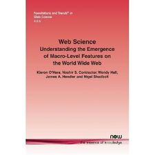 Web Science: Understanding the Emergence of Macro-Level Features on the World W