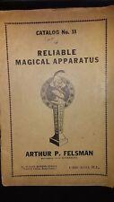 Arthur P Felsman Catalog No 18 Reliable Magical Apparatus Successor To Roterberg