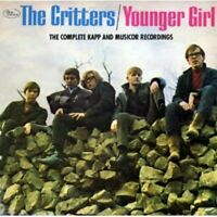 The Critters - Younger Girl: Complete Kapp and Musicor Recordings [CD]