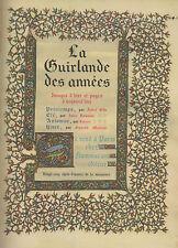 La Guirlande des Années.25 chefs-d'oeuvre de la miniature.Gide.Romains.Colette