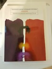 Transatlantic Literary Studies: A Reader by Susan Manning and Andrew Taylor