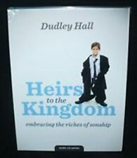 Heirs to the Kingdom by Dudley Hall - Embracing the Riches of Sonship - 4 CD Set