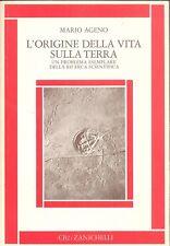 Mario Ageno: L'origine della vita sulla terra Zanichelli, 1979