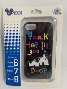 DISNEY PARKS D-TECH PARK HOP TIL YOU DROP iPHONE CASE 6s/7/8 FREE SHIPPING