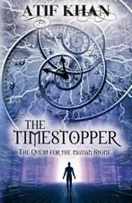The Timestopper: the Quest for the Mayan Stone by Atif Khan (2016, Paperback)