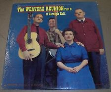 The Weavers Reunion Part 2 at Carnegie Hall~1965 Vanguard 9161 LP~FAST SHIPPING!