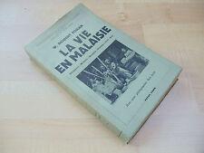 W. Robert foran, la vida en Malasia (la vie en Malaisie), 1936, obr., anotados,