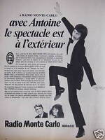 PUBLICITÉ 1970 A RADIO MONTE CARLO AVEC ANTOINE LE SPECTACLE EST A L'EXTÉRIEUR