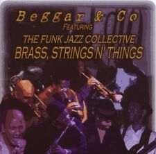 BEGGAR & CO - BRASS, STRINGS AND THINGS * NEW CD