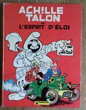 ACHILLE TALON ET L'ESPRIT D'ELOI - Dargaud EO 1980