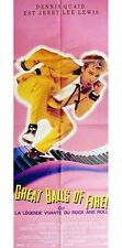 Affiche 60x160cm GREAT BALLS OF FIRE ! (1989) Dennis Quaid, Winona Ryder NEUVE