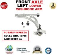 FOR SUBARU IMPREZA GD 2.0 WRX Turbo AWD 2002->on FRONT LEFT LOWER WISHBONE ARM