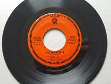 PETULA CLARK - Kiss Me Goodbye / I've Got Love Going For Me 1968 POP VOCAL 7""
