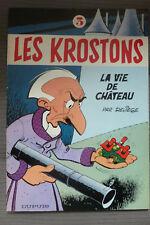 BD les krostons n°3 la vie de chateau EO 1982 TBE deliege (bobo)