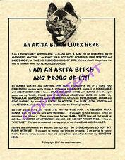 An Akita Bitch Lives Here