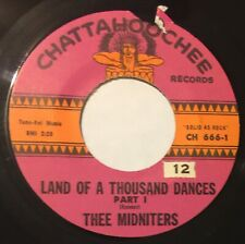 THEE MIDNIGHTERS Land Of A Thousand Dances 45 Chattahoochee