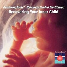 RECOVERING YOUR INNER CHILD: 21 Minute Guided Meditation/Hypnosis Audio CD