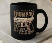 Funny Mug Donald Trump 45 Coffee Mug President Gun Right Cup Political Gifts ...