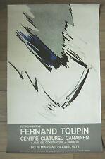 TOUPIN Fernand Affiche originale Rétrospective Paris 1972 QUÉBEC CANADA Abstrait