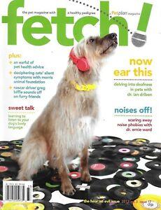 Fetch Dog Magazine Deafness Noise Phobias Pet Health Cat Symptoms Greg Biffle