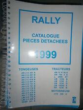 RALLY tracteur - tondeuse - motobineuse : catalogue pièces 1999