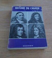 Gustave Lanctot, Histoire du Canada du régime royal au traité d'Utrecht
