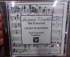 Antonio Vivaldi Six Conderti I Musici de Montreal CD NEW Sealed ~ Yuli Turovsky