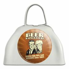 Beer Goggles Helping Ugly Girls Look Cowbell Cow Bell Instrument