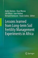 Lessons Learned from Long-Term Soil Fertility Management Experiments in...