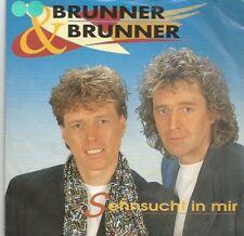Brunner & Brunner - Sehnsucht In Mir / Marijana (Vinyl-Single 1990) !!!