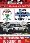 DECAL FIAT 131 ABARTH T.SALONEN CRITERIUM MOLSON DU QUEBEC 1977 WINNER (12)