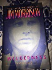 The Lost Writings Of Jim Morrison , Wilderness, Vol1, 1988,HC, 1st Ed 1st Print