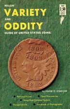 Major variety-oddity guide of United States coins, listing all U.S. coins from h