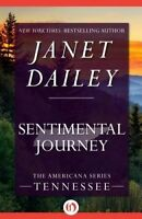 NEW Sentimental Journey: Tennessee (The Americana Series) by Janet Dailey