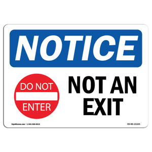 OSHA Notice - Not An Exit Sign With Symbol   Heavy Duty Sign or Label