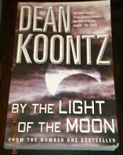 By the Light of the Moon by Dean R Koontz (Paperback, 2003).