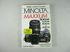 Magic Lantern Guide for Minolta Maxxum (Dynax) 700si, 500si, 400si & 300si