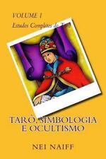 Tar?, Simbologia e Ocultismo: By Naiff, Nei Trimagus, Editora