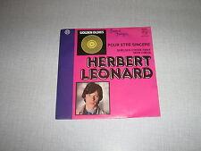 HERBERT LEONARD 45 TOURS BELGIQUE POUR ETRE SINCERE 1