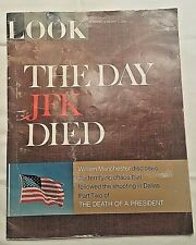 The Day JFK Died Look Magazine 2-7-1967