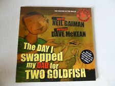 The Day I Swapped My Dad For Two Goldfish by Neil Gaiman Dave McKean Book + CD